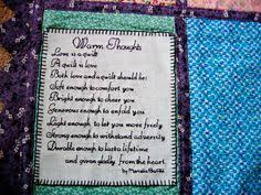 You've made a handmade gift quilt to celebrate a special occasion ... & I found this poem in a quilt magazine and loved it. I digitized it then Adamdwight.com