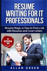 resume writing for it professionals resume magic or how to a resume writing for it professionals resume magic or how to a job resumes and cover letters google resume write cv writing a resume get job