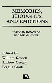memories thoughts and emotions essays in honor of george mandler memories thoughts and emotions essays in honor of george mandler