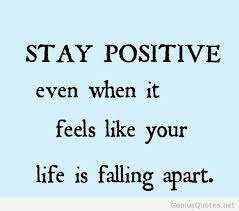 Stay Positive Quotes Impressive Stay Positive Quote