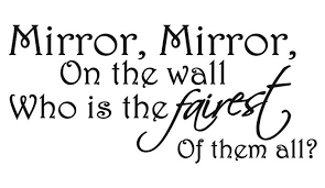 Mirror Mirror On The Wall Quote New Mirror Mirror On The Wall Quote Archives Quotesnew Mirror Mirror On