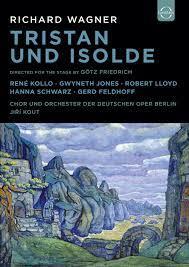 Richard Wagner: Tristan and Isolde – Deutsche Oper Berlin - EUROARTS