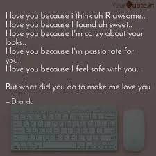 I Love You Quotes Delectable I Love You Because I Thin Quotes Writings By Annu Dhanda