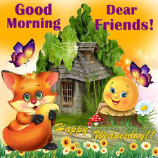Good Morning Dear Friends Happy Wednesday Pictures Photos And