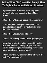 Police Officer Quotes Awesome Funny Quotes Police Officer Didn't Give Him Time To Explain But