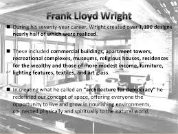 Courtesy of Frank Lloyd Wright Trust, Tim Long