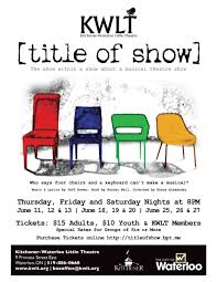 Furniture Kitchener Waterloo Title Of Show Kitchener Waterloo Little Theatre