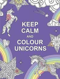keep calm and colour unicorns huck pucker colouring books amazon co uk huck pucker 9781909865259 books
