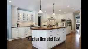 Kitchen Remodel Cost Kitchen Remodeling Costs YouTube - Cost of kitchen remodel