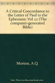 Amazon | Critical Concordance to the Letter of Paul to the Ephesians  (Computer Bible) | Morton, Andrew Queen | Reference