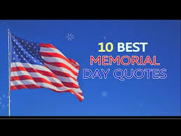 Memorial Day Quotes Inspiration Top 48 Memorial Day Quotes Saying Happy Memorial Day 48 YouTube
