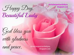Happy Birthday To A Beautiful Woman Quotes Best of Happy Day Beautiful Lady God Bless You Christian Cards For You