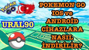Pokemon Go Türkiye'de İOS ve ANDROİD Cihazlara Nasıl İndirilir?  (26.04.2021) - YouTube