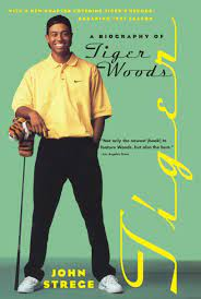 Tiger: A Biography of Tiger Woods: Amazon.de: Strege, John: Fremdsprachige  Bücher