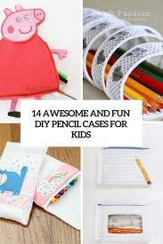 diy awesome and fun pencil cases for kids cover