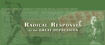 responses to the great depression radical responses to the great depression