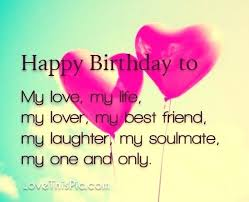 Birthday Love Quotes New Birthday Love Quotes Impressive Happy Birthday To My Love 48
