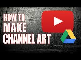 Youtube Channel Art Background Make Great Youtube Channel Art For Free With Google Drive