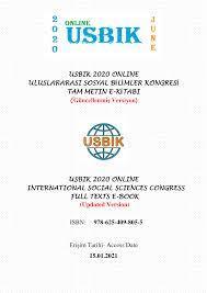 USBIK 2020 ONLINE ULUSLARARASI SOSYAL BİLİMLER KONGRESİ TAM METIN E-KİTABI  (Güncellenmiş Versiyon) USBIK 2020 ONLINE INTER