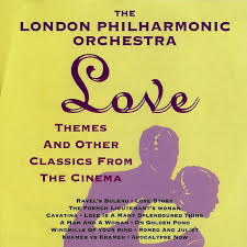 The London Philharmonic Orchestra - Love Themes & Other Classics From  Cinema | Play on Anghami