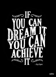 If You Can Dream It You Can Achieve It Quote Best of If You Can Dream It You Can Achieve It Words Of Wisdom Typography