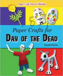 celebrating the day of the dead color atilde shy n colorado paper crafts for day of the dead