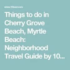 24 Best Cherry Grove Beach Sc Images Cherry Grove Beach Sc