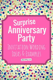 party invite examples surprise anniversary party invitation wording allwording com
