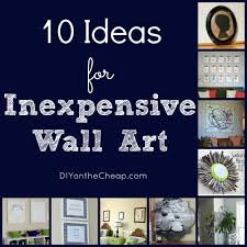 on wall art decor cheap with 10 ideas for inexpensive wall art erin spain