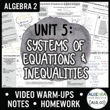 2x 1 3 first use the key. Systems Of Equations And Inequalities Unit Bundle Algebra 2 Curriculum
