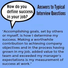 How To Answer Job Interview Questions How To Answer Interview Questions About Job Success