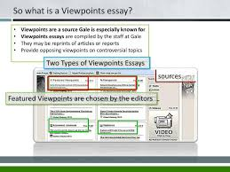 ppt gale opposing viewpoints powerpoint presentation id  so what is a viewpoints essay