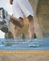 Please visit florida's state website for more detailed information to review prior to applying for licensure. Florida Surplus Lines Insurance License Exam Review Questions Answers 2016 17 Edition Self Practice Exercises Focusing On The Basic Principles Of Insurance And Surplus Lines Law Examreview 9781522820062 Amazon Com Books