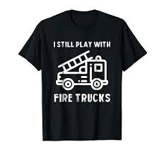 trends funny firefighters t shirt firefighter gift for firemen