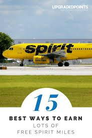 13 Best Ways To Earn Lots Of Free Spirit Airline Miles 2019