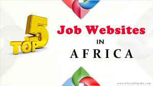 Top 5 Job Search Websites The Five Most Searched Job Website In Africa