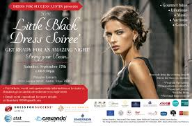 little black dress soir eacute e and beau too dress for success austin the 2016 little black dress soireacutee and beaus too was not only fun but a lot of support and money was raised to better the lives of women and their