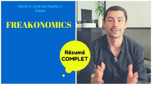 Freakonomics Mon Resume En Francais Youtube