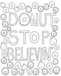 Small Picture Free Coloring Book Page for Grown Ups Donut Stop Believin CakeSpy