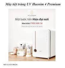 BH CHÍNH HÃNG 3 - 5 NĂM] Máy tiệt trùng UV Haenim 4 Premium - Tiệt Trùng UV  LED / Sấy khô - Diệt khuẩn 999%