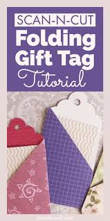 Folding Gift Tags Brother Canvas Workspace Tutorial Folding Gift Tag