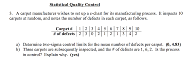 Carpet Quality Chart Solved A Carpet Manufacturer Wishes To Set Up A C Chart F