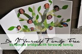 Diy Family Tree Building A Bridge With Faraway Family