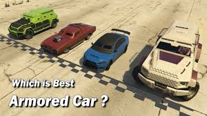 Gta Car Comparison Chart Gta V Online Which Armored Vehicle Is Best
