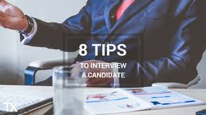 Why Would You Be A Good Candidate 8 Tips To Interview A Candidate