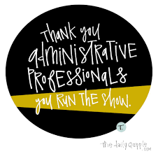 Administrative Professional Days Administrative Professionals Day The Daily Quipple