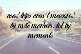 Road Trip Quotes Cool Quotes On Road Trip The Random Vibez