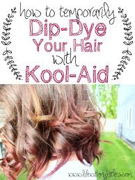 How To Dip Dye Your Hair With Kool Aid