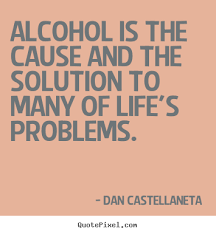 Extraordinary Drinking Alcohol Quotes Quotes About Alcohol Endearing Funny Slogans About Alcohol24 Funny 5