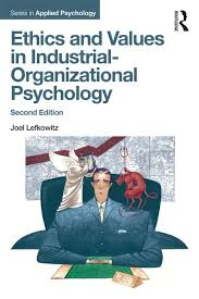 industrial psychology ethics and values in industrial organizational psychology crc